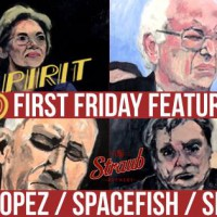 Spirit First Friday w/ Ian Brill, The Lopez, Spacefish & Slinky