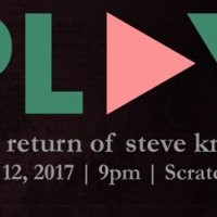 PLAY: the return of Steve Knots