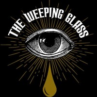 Weeping Glass