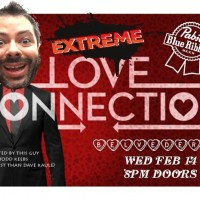 PBR presents Extreme Love Connection