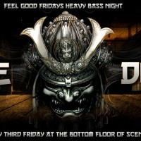 The Dojo! A Dubstep Monthly Presented by Feel Good Fridays