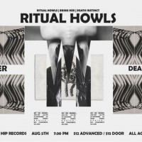 Ritual Howls, Bring Her, Death Instinct at Get Hip