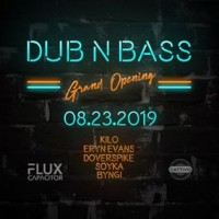 The Grand Opening of DUB N BASS