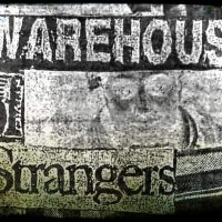 WAREHOUSE OF STRANGERS WEEKEND