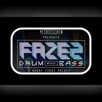 FAZE2: First Friday DNB