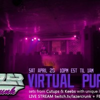 Lazercrunk: Virtual Purp - a Live Stream Party